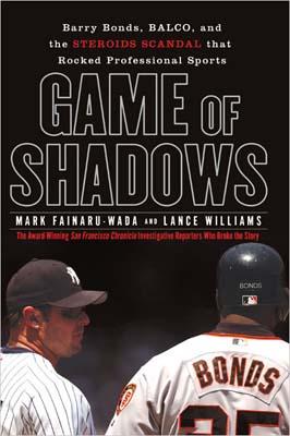 Mark Fainaru-Wada Game of Shadows