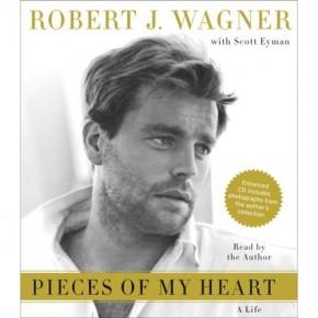 Robert Wagner - Pieces of my Heart