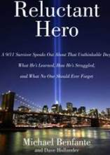 Reluctant Hero, Michael Benfante