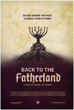 Back to Fatherland Movie, Back to Fatherland Film, Back to Fatherland 2019, Back to Fatherland Documentary